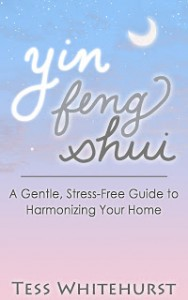 Yin Feng Shui: The Introduction by Tesswhitehurst