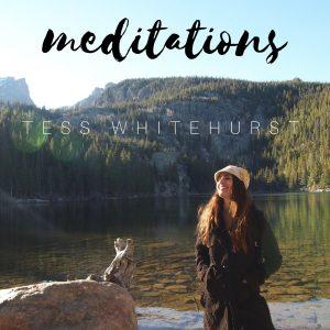 Tess Whitehurst - Free Downloads - Meditations